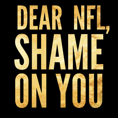 Dear NFL, Shame on you