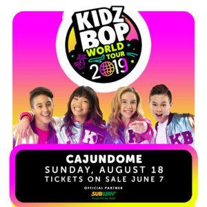 KIDZ BOP at CAJUNDOME this August